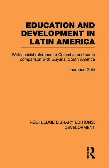 Education and development in Latin America book cover