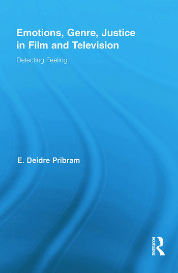 Emotions, Genre, Justice in Film and Television Detecting Feeling book cover