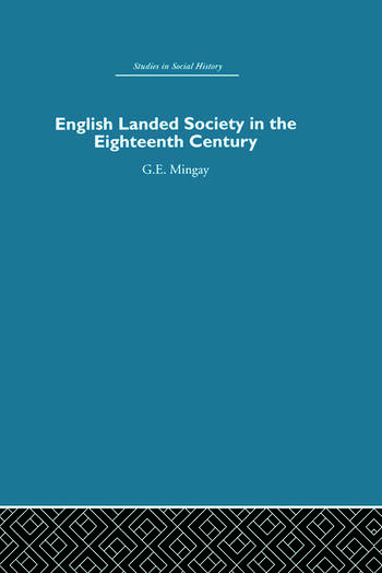 English Landed Society in the Eighteenth Century book cover
