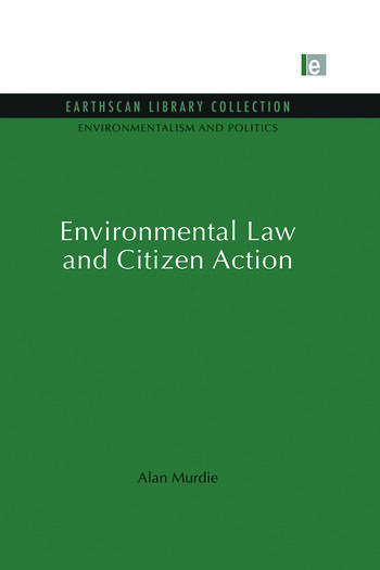 Environmental Law and Citizen Action book cover