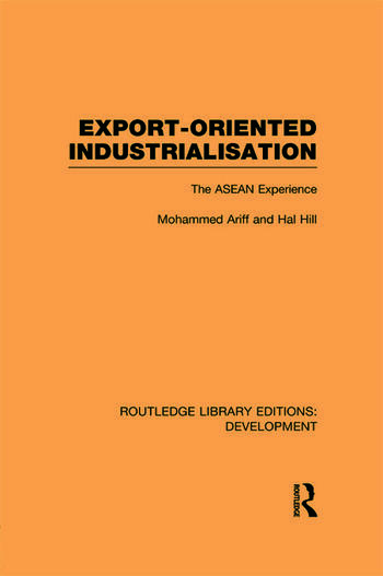 Export-Oriented Industrialisation The ASEAN Experience book cover