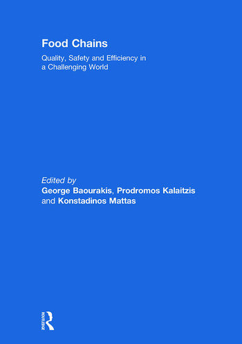 Food Chains: Quality, Safety and Efficiency in a Challenging World book cover