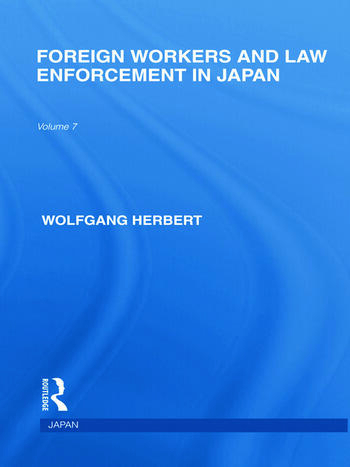 Foreign Workers and Law Enforcement in Japan book cover