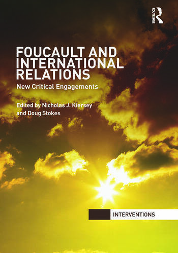 Foucault and International Relations New Critical Engagements book cover