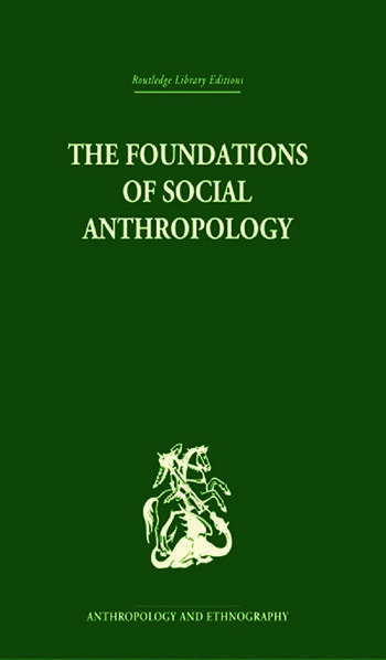 The Foundations of Social Anthropology book cover