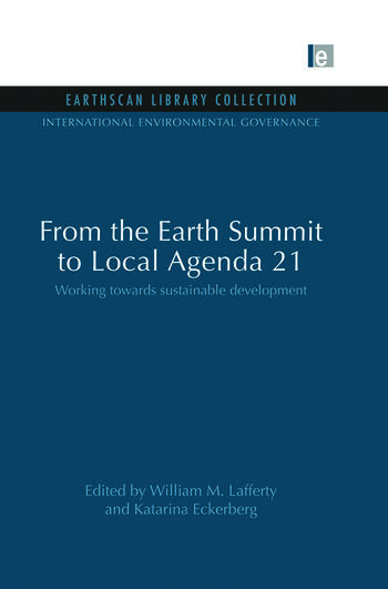 From the Earth Summit to Local Agenda 21 Working towards sustainable development book cover