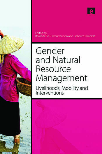 Gender and Natural Resource Management Livelihoods, Mobility and Interventions book cover