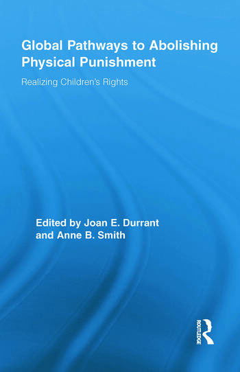 Global Pathways to Abolishing Physical Punishment Realizing Children's Rights book cover