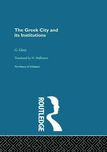 The Greek City and its Institutions book cover