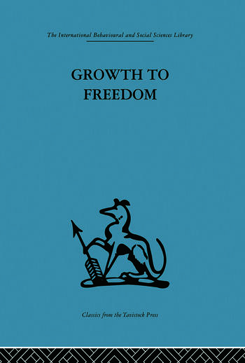 Growth to Freedom The Psychosocial Treatment of Delinquent Youth book cover