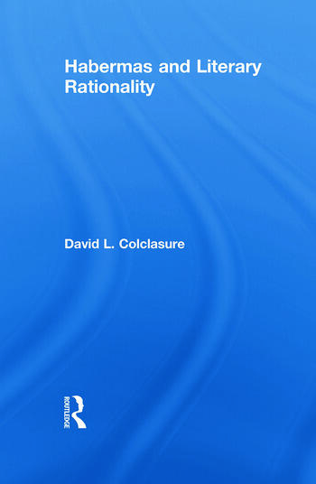 Habermas and Literary Rationality book cover