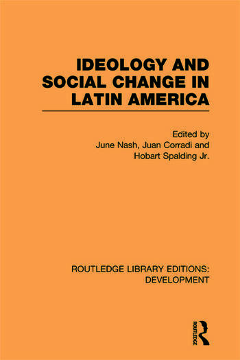 Ideology and Social Change in Latin America book cover