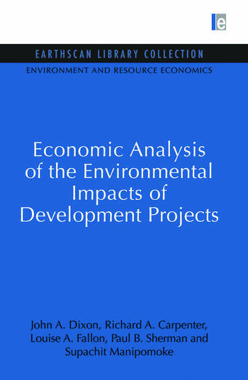 Economic Analysis of the Environmental Impacts of Development Projects book cover