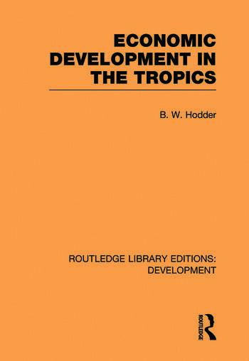 Economic Development in the Tropics book cover