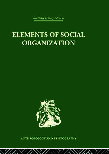 Elements of Social Organisation book cover