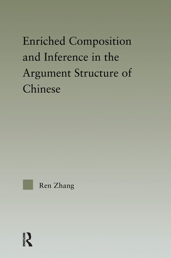 Enriched Composition and Inference in the Argument Structure of Chinese book cover