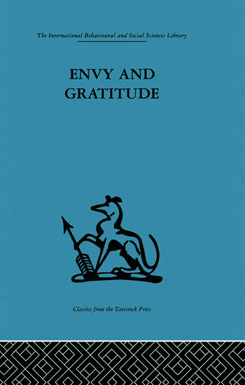Envy and Gratitude A study of unconscious sources book cover