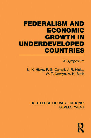 Federalism and economic growth in underdeveloped countries book cover