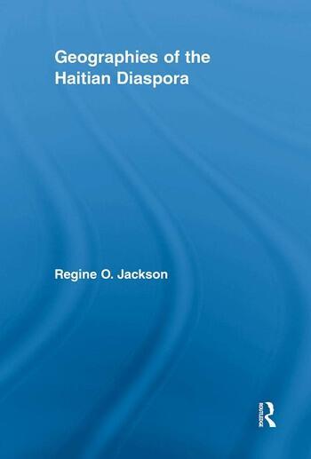 Geographies of the Haitian Diaspora book cover
