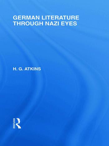 German Literature Through Nazi Eyes (RLE Responding to Fascism) book cover