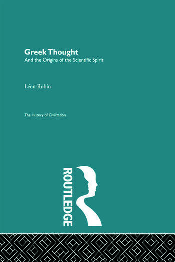 Greek Thought and the Origins of the Scientific Spirit book cover