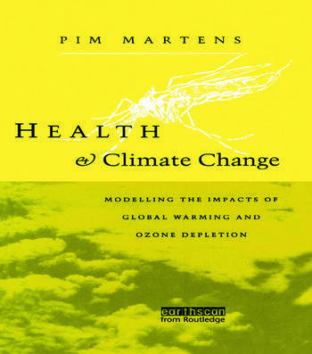 Health and Climate Change Modelling the impacts of global warming and ozone depletion book cover