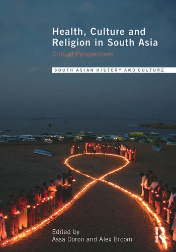 Health, Culture and Religion in South Asia Critical Perspectives book cover