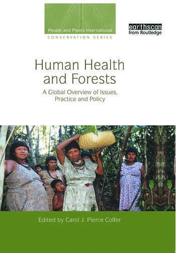 Human Health and Forests A Global Overview of Issues, Practice and Policy book cover