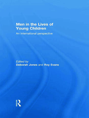Men in the Lives of Young Children An international perspective book cover