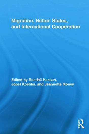 Migration, Nation States, and International Cooperation book cover