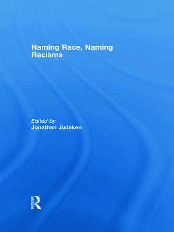 Naming Race, Naming Racisms book cover