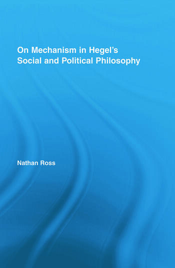 On Mechanism in Hegel's Social and Political Philosophy book cover