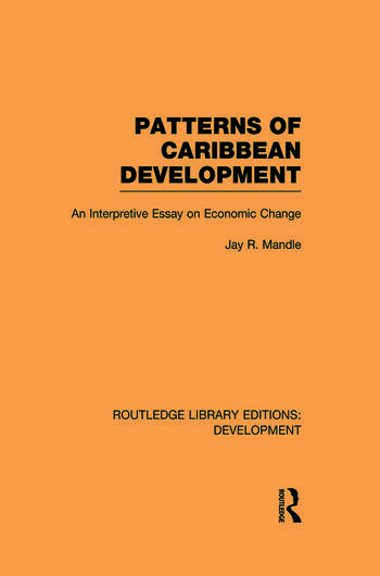 Patterns of Caribbean Development An Interpretive Essay on Economic Change book cover