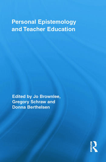 Personal Epistemology and Teacher Education book cover