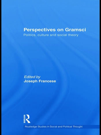 Perspectives on Gramsci Politics, culture and social theory book cover