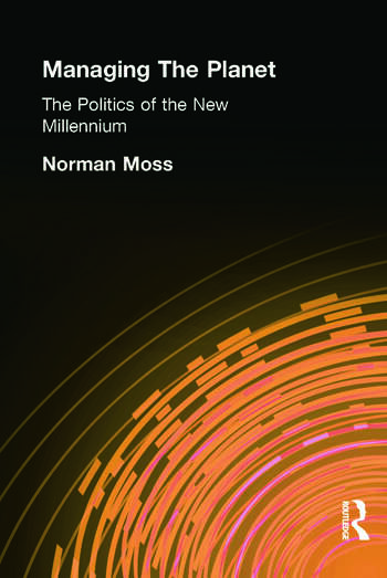 Managing the Planet The politics of the new millennium book cover