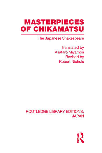 Masterpieces of Chikamatsu The Japanese Shakespeare book cover