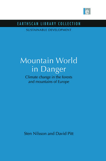 Mountain World in Danger Climate change in the forests and mountains of Europe book cover
