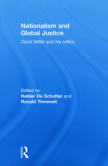 Nationalism and Global Justice David Miller and His Critics book cover