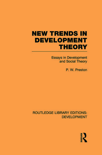 New Trends in Development Theory Essays in Development and Social Theory book cover