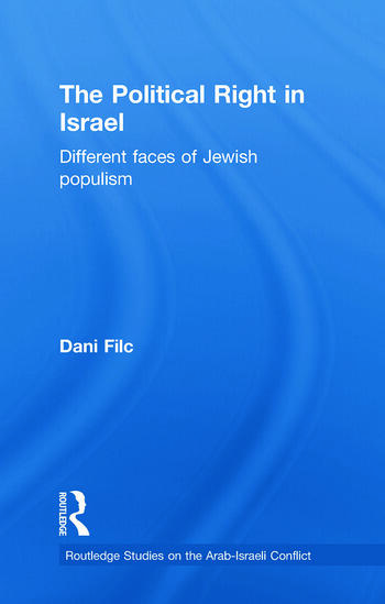 The Political Right in Israel Different Faces of Jewish Populism book cover