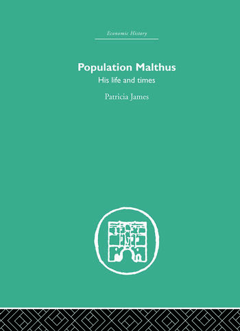 Population Malthus His Life and Times book cover