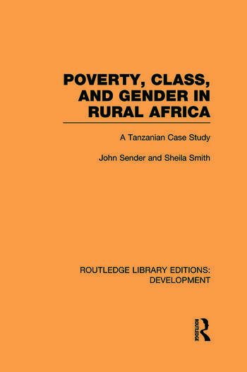 Poverty, Class and Gender in Rural Africa A Tanzanian Case Study book cover