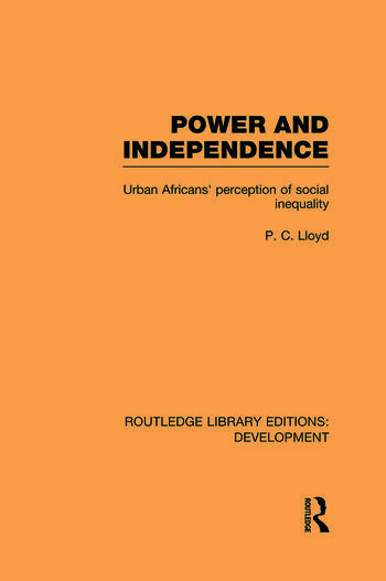 Power and Independence Urban Africans' Perception of Social Inequality book cover