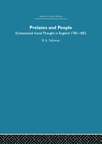 Prelates and People Ecclesiastical Social Thought in England, 1783-1852 book cover