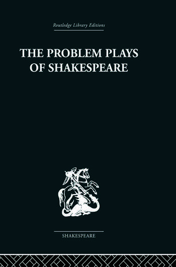 The Problem Plays of Shakespeare A Study of Julius Caesar, Measure for Measure, Antony and Cleopatra book cover