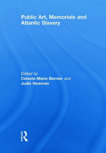 Public Art, Memorials and Atlantic Slavery book cover