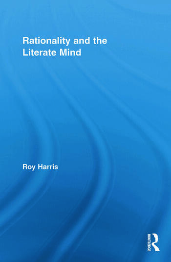 Rationality and the Literate Mind book cover