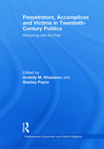 Perpetrators, Accomplices and Victims in Twentieth-Century Politics Reckoning with the Past book cover