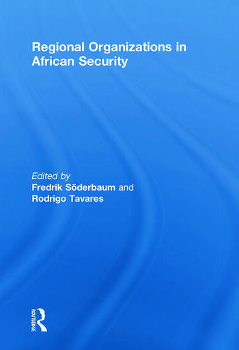 Regional Organizations in African Security book cover
